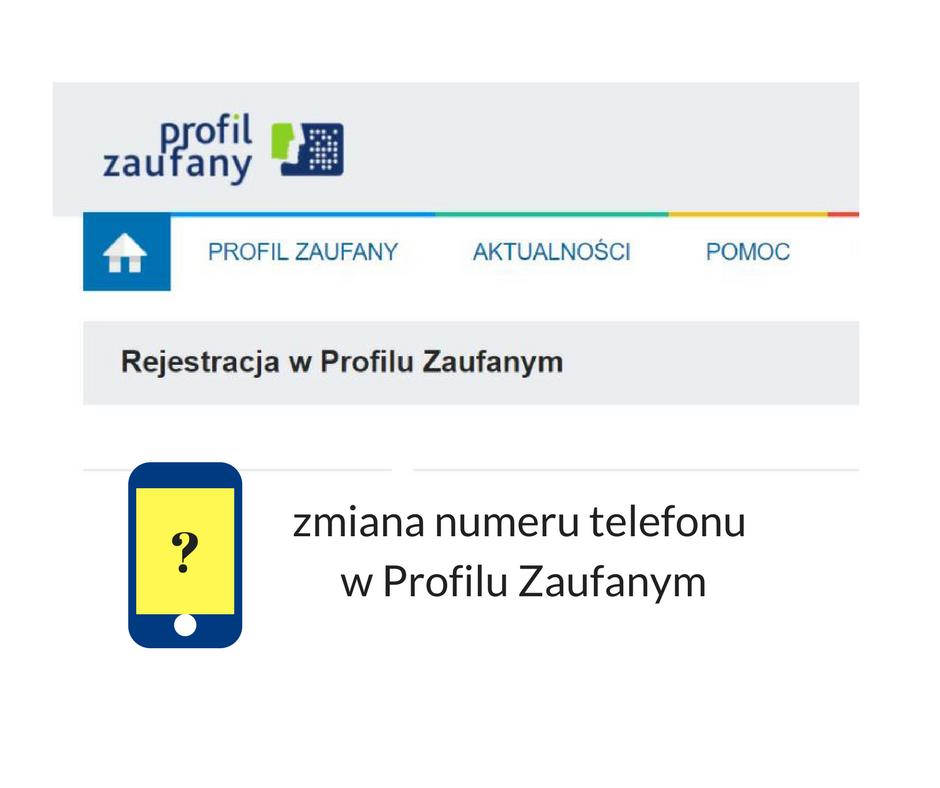 Profil Zaufany: rejestracja nowego użytkownika i zmiana numeru telefonu