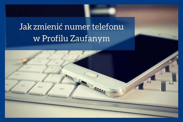 Profil Zaufany- zmiana nr telefonu
